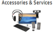 Accessories and Services